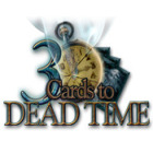 3 Cards to Dead Time jeu