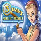 3 Days: Amulet Secret jeu