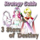 3 Stars of Destiny Strategy Guide jeu