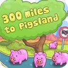 300 Miles To Pigland jeu