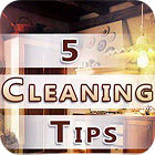 Five Cleaning Tips jeu