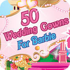 50 Wedding Gowns for Barbie jeu