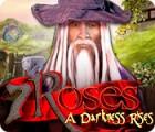 7 Roses: A Darkness Rises jeu