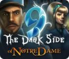 9: Les Ténèbres de Notre-Dame jeu