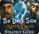 9: The Dark Side Of Notre Dame Strategy Guide jeu