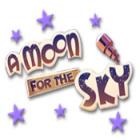 A Moon for the Sky jeu