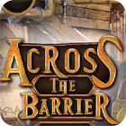 Across The Barrier jeu