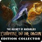 The Agency of Anomalies: L'Hôpital du Dr. Dagon Edition Collector jeu