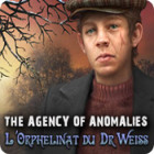 The Agency of Anomalies: L'Orphelinat du Dr Weiss jeu
