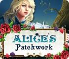 Patchwork d'Alice jeu