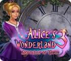 Alice's Wonderland 3: Shackles of Time jeu