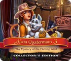 Alicia Quatermain 3: The Mystery of the Flaming Gold Collector's Edition jeu