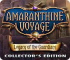 Amaranthine Voyage: Legacy of the Guardians Collector's Edition jeu