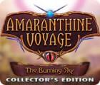 Amaranthine Voyage: Ciel en Feu Édition Collector jeu