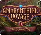 Amaranthine Voyage: Ciel en Feu jeu