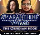 Amaranthine Voyage: Le Livre de l'Obsidienne Edition Collector jeu