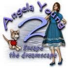 Angela Young 2: Escape the Dreamscape jeu