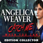 Angelica Weaver: Catch Me When You Can Collector's Edition jeu