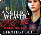 Angelica Weaver: Catch Me When You Can Strategy Guide jeu