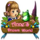Anne's Dream World jeu
