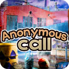 Anonymous Call jeu