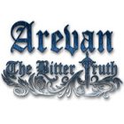 Arevan: The Bitter Truth jeu