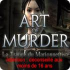 Art of Murder 2: La Traque du Marionnettiste jeu