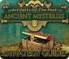 Artifacts of the Past: Ancient Mysteries Strategy Guide jeu