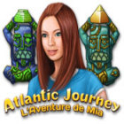 Atlantic Journey: L'Aventure de Mia jeu