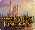 Awakening Kingdoms jeu