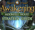 Awakening: Moonfell Wood Strategy Guide jeu