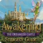Awakening: The Dreamless Castle Strategy Guide jeu