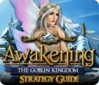 Awakening: The Goblin Kingdom Strategy Guide jeu