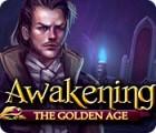 Awakening: L'Age d'Or jeu