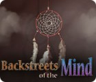 Backstreets of the Mind jeu