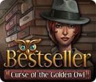 Bestseller: La Malédiction de la Chouette d'Or jeu