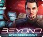 Beyond: Le Fils des Étoiles jeu