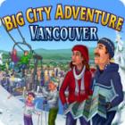 Big City Adventure: Vancouver jeu