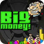 Big Money jeu
