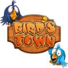 Bird's Town jeu
