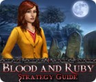 Blood and Ruby Strategy Guide jeu