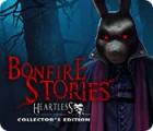 Bonfire Stories: Sans-Cœur Édition Collector jeu