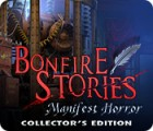 Bonfire Stories: Manifest Horror Collector's Edition jeu