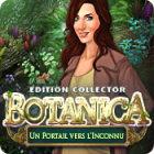 Botanica: Un Portail vers l'Inconnu Edition Collector jeu