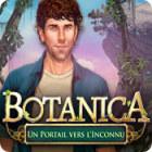 Botanica: Un Portail vers l'Inconnu jeu
