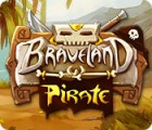 Braveland Pirate jeu