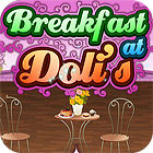 Breakfast At Doli's jeu