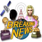 Breaking News jeu