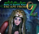 Bridge to Another World: Escape From Oz jeu