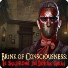 Brink of Consciousness: Le Syndrome de Dorian Gray jeu